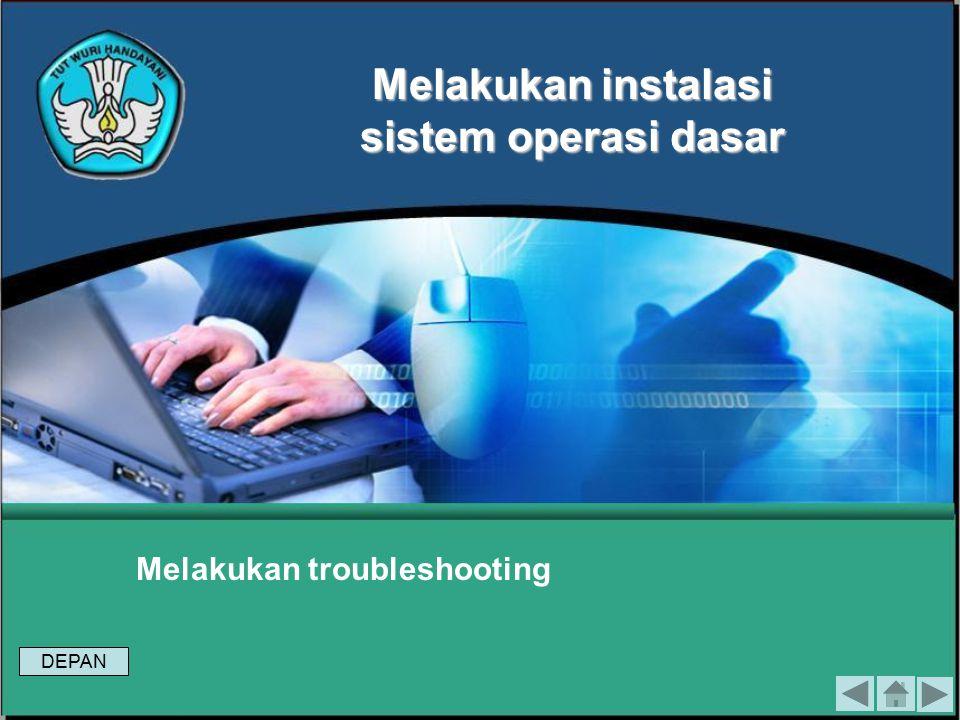 Melakukan troubleshooting