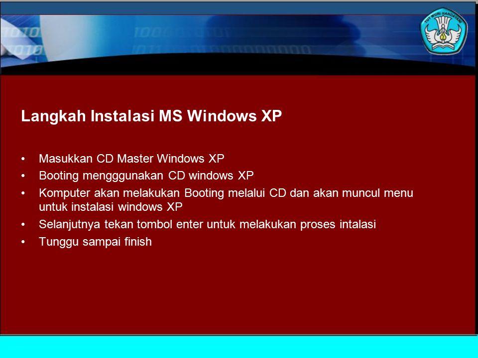 Langkah Instalasi MS Windows XP