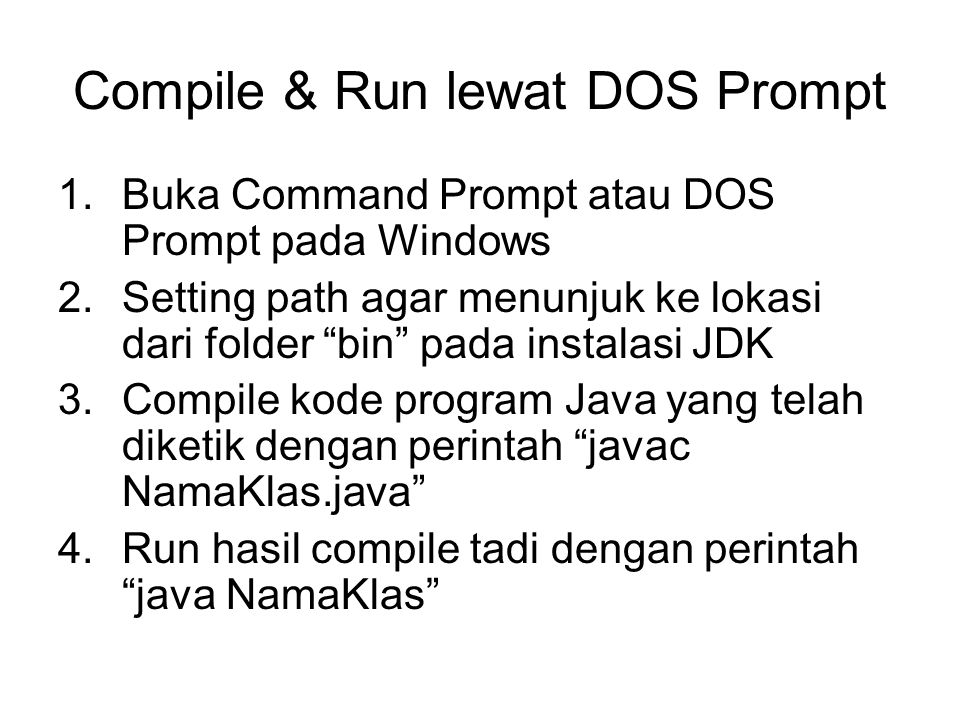 Compile & Run lewat DOS Prompt