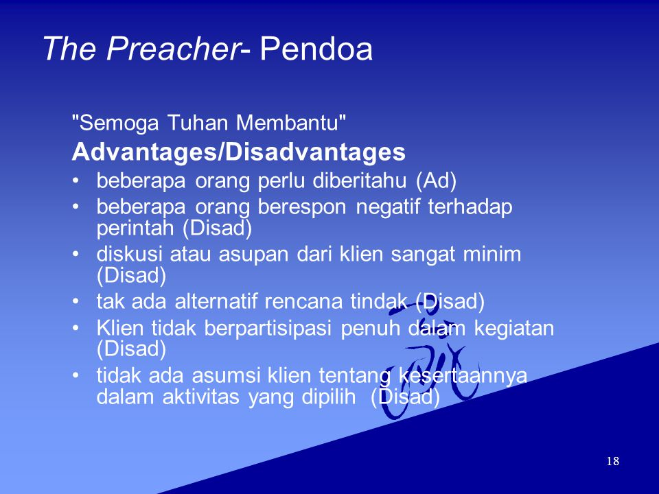 The Preacher- Pendoa Advantages/Disadvantages Semoga Tuhan Membantu