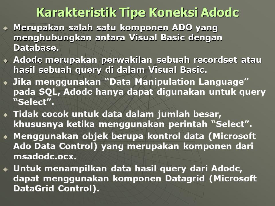 Karakteristik Tipe Koneksi Adodc