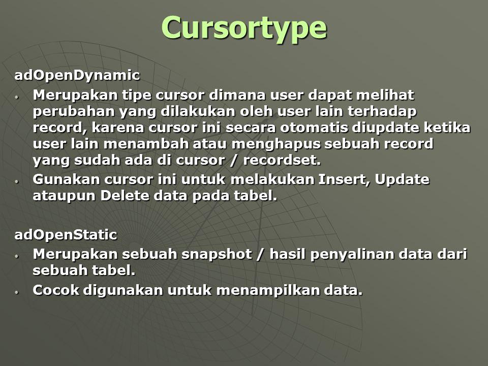 Cursortype adOpenDynamic