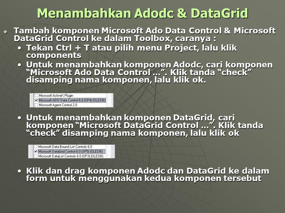 Menambahkan Adodc & DataGrid