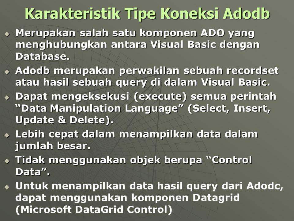 Karakteristik Tipe Koneksi Adodb