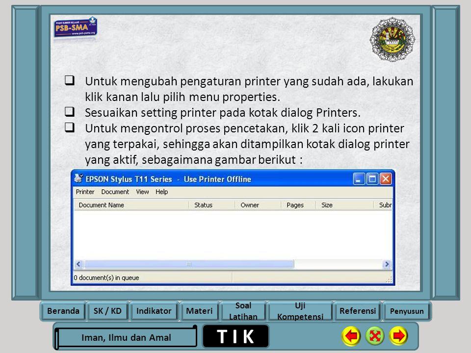 Untuk mengubah pengaturan printer yang sudah ada, lakukan klik kanan lalu pilih menu properties.