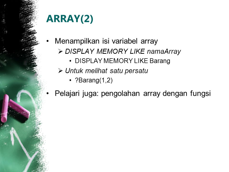 ARRAY(2) Menampilkan isi variabel array