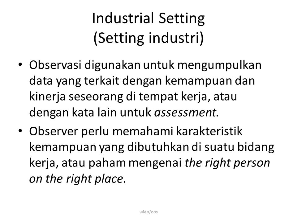 Industrial Setting (Setting industri)