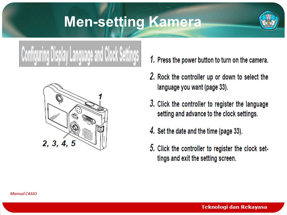 Men-setting Kamera Manual CASIO Teknologi dan Rekayasa