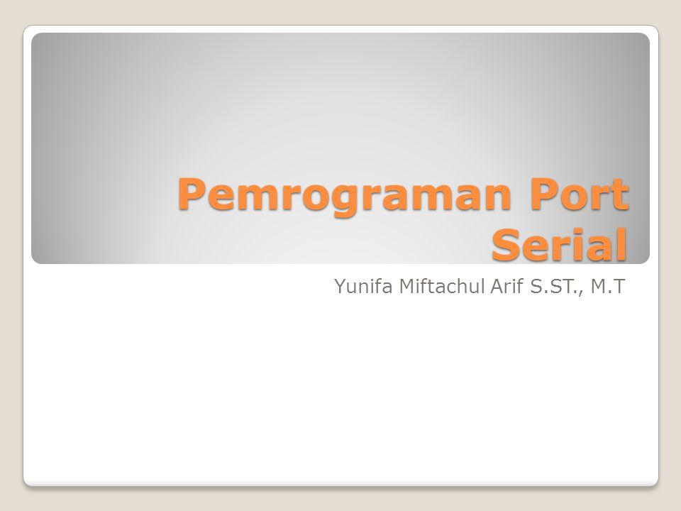 Pemrograman Port Serial