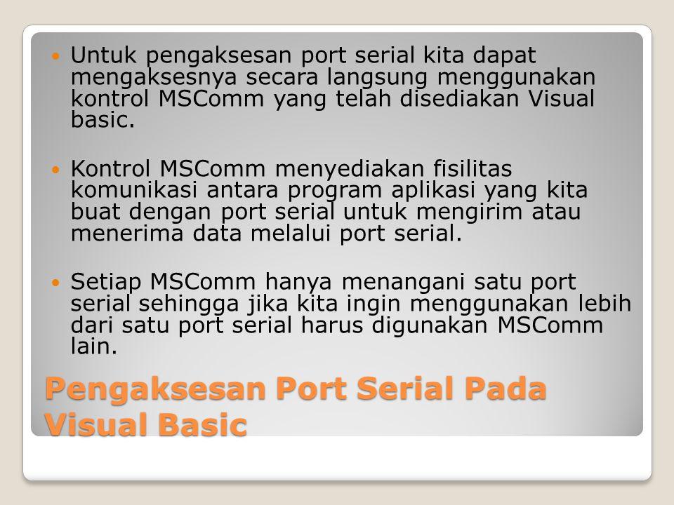 Pengaksesan Port Serial Pada Visual Basic