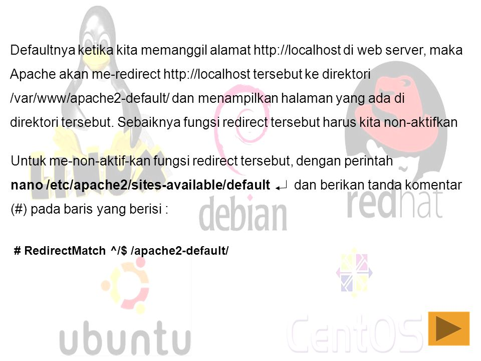 Apache akan me-redirect http://localhost tersebut ke direktori