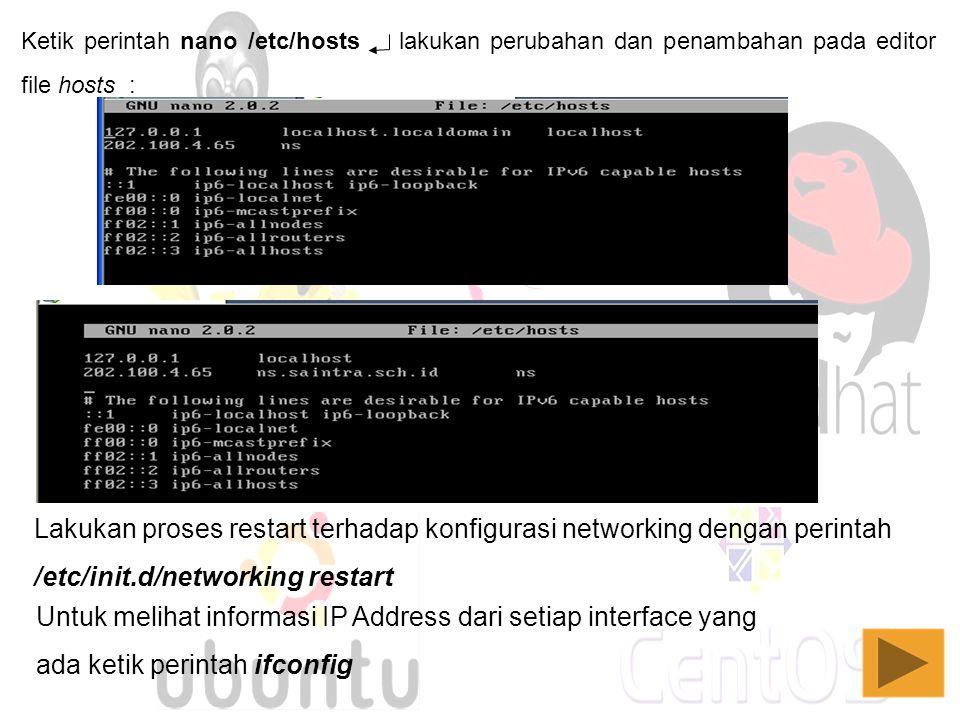 Lakukan proses restart terhadap konfigurasi networking dengan perintah