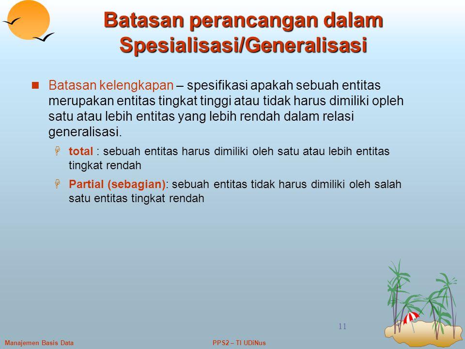 Batasan perancangan dalam Spesialisasi/Generalisasi