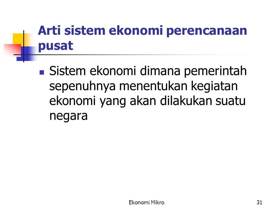 Arti sistem ekonomi perencanaan pusat
