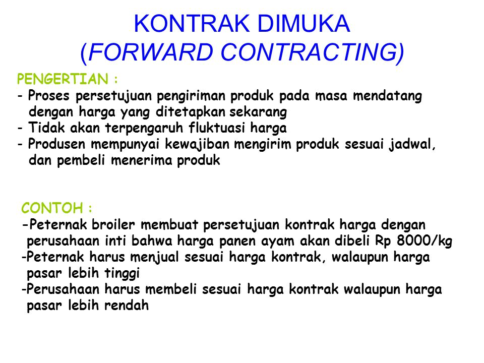KONTRAK DIMUKA (FORWARD CONTRACTING)