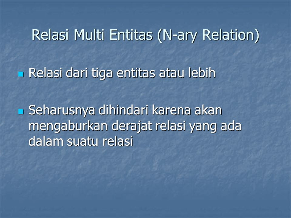Relasi Multi Entitas (N-ary Relation)