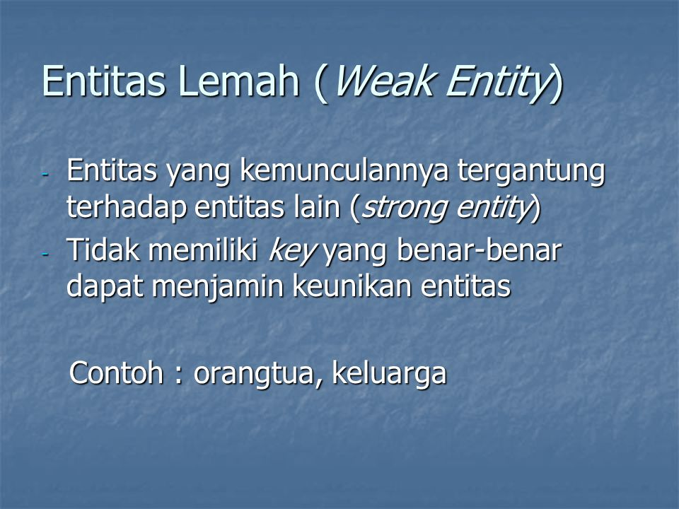 Entitas Lemah (Weak Entity)