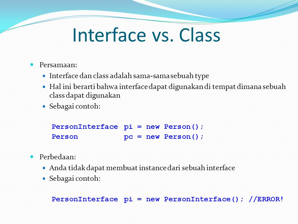 Interface vs. Class Persamaan: