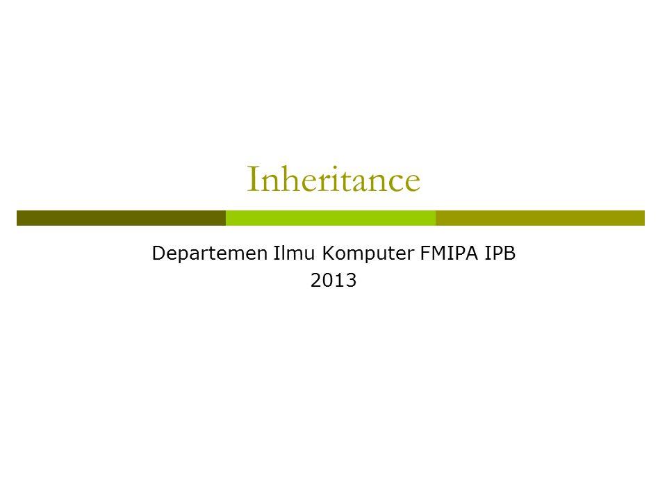 Departemen Ilmu Komputer FMIPA IPB 2013
