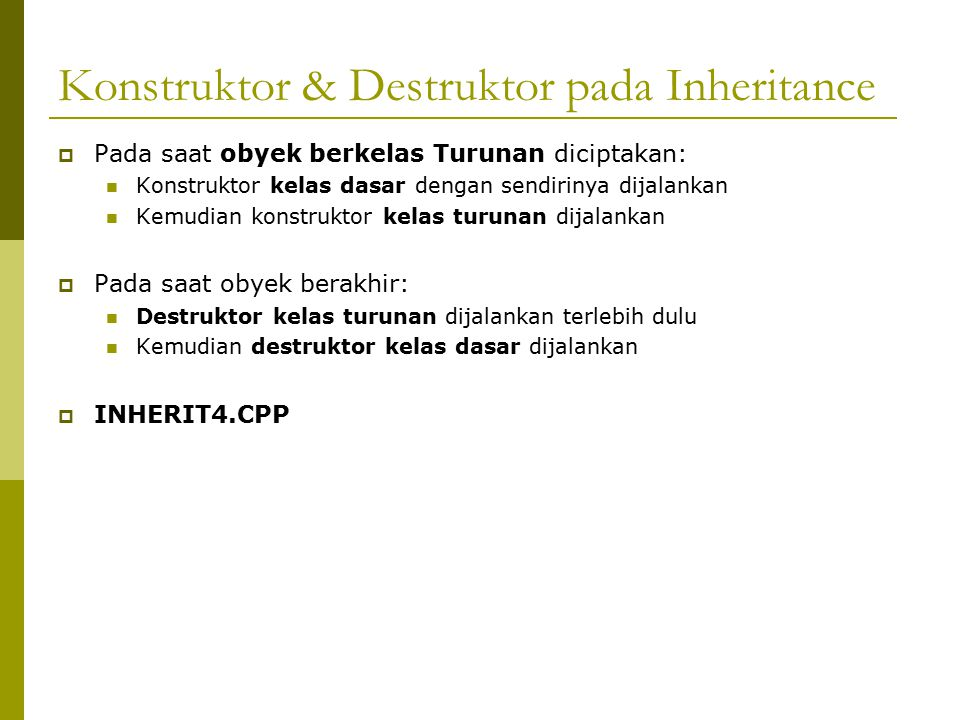 Konstruktor & Destruktor pada Inheritance