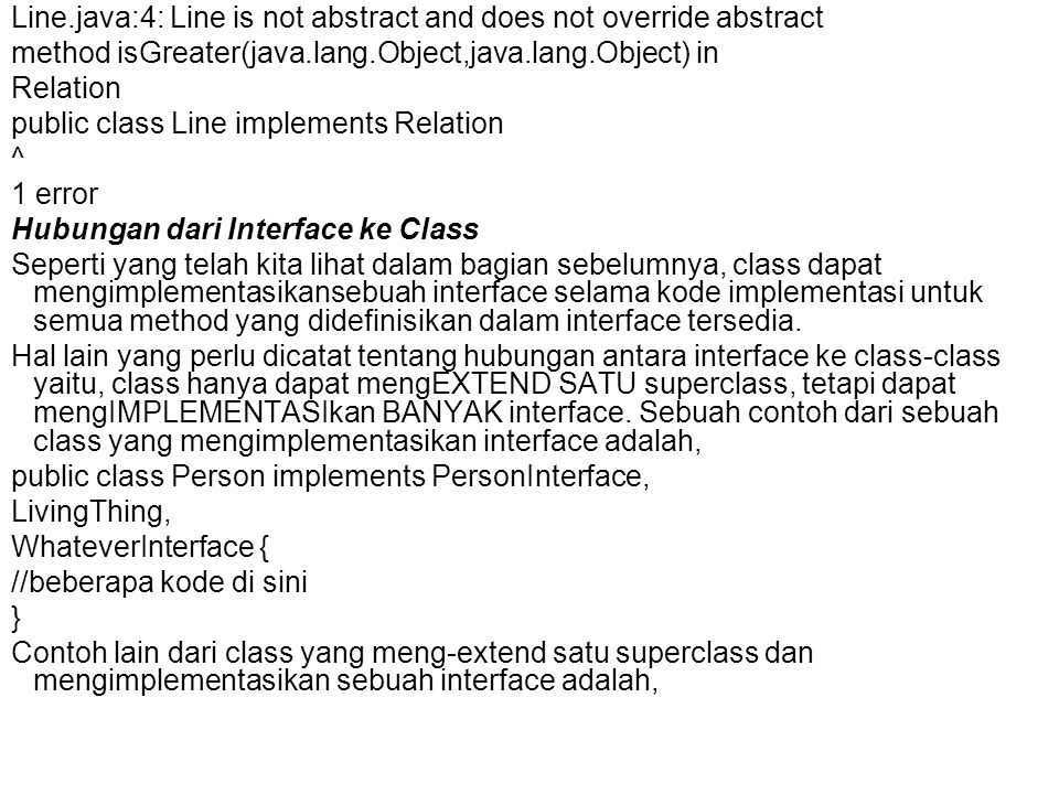 Line.java:4: Line is not abstract and does not override abstract