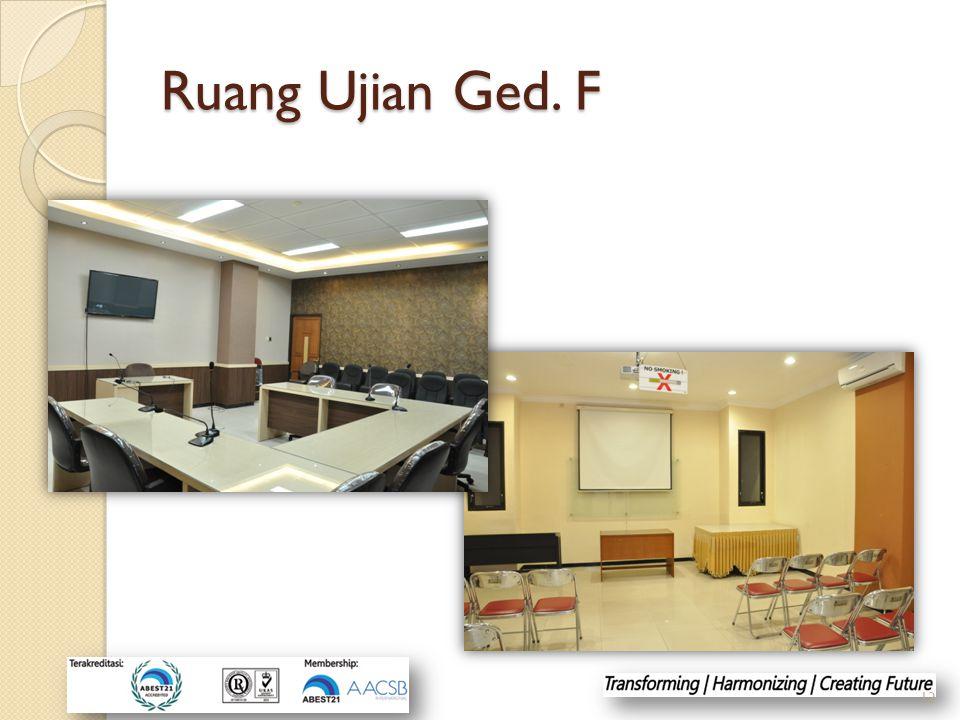 Ruang Ujian Ged. F