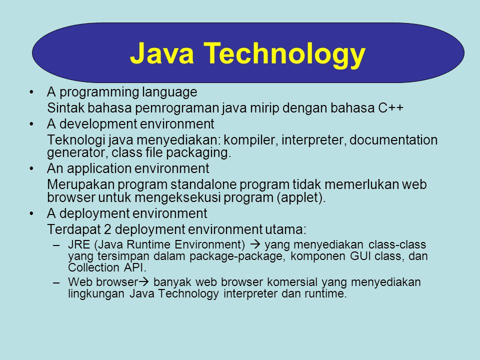 Java Technology A programming language