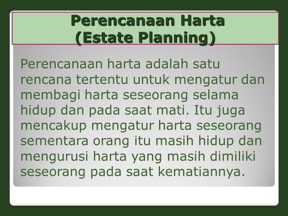 Perencanaan Harta (Estate Planning)