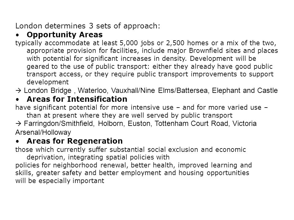 London determines 3 sets of approach: Opportunity Areas