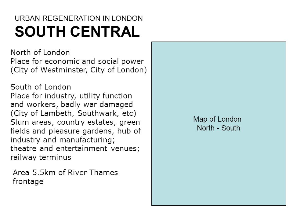 SOUTH CENTRAL URBAN REGENERATION IN LONDON North of London