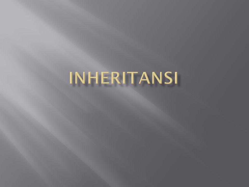 INHERITANSI