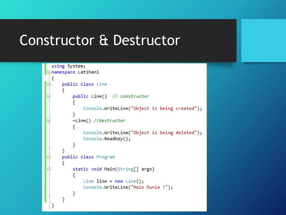 Constructor & Destructor