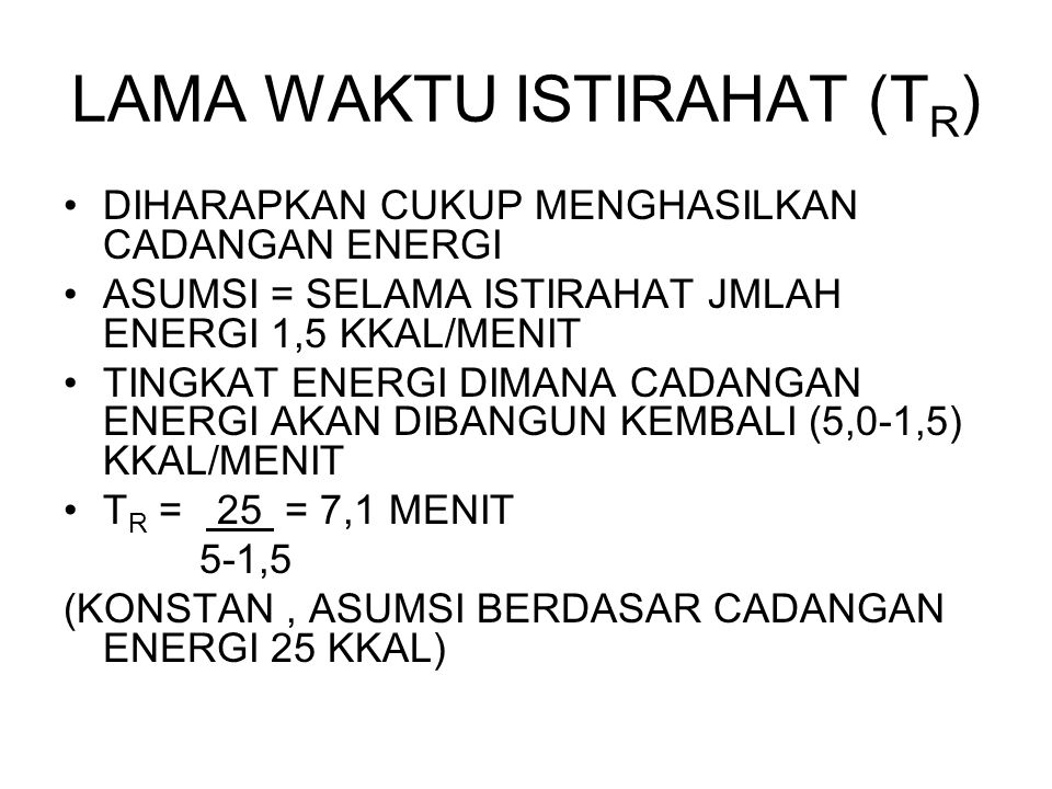 LAMA WAKTU ISTIRAHAT (TR)