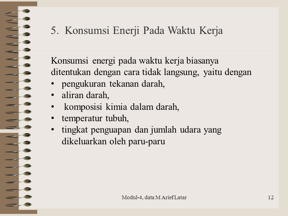 5. Konsumsi Enerji Pada Waktu Kerja