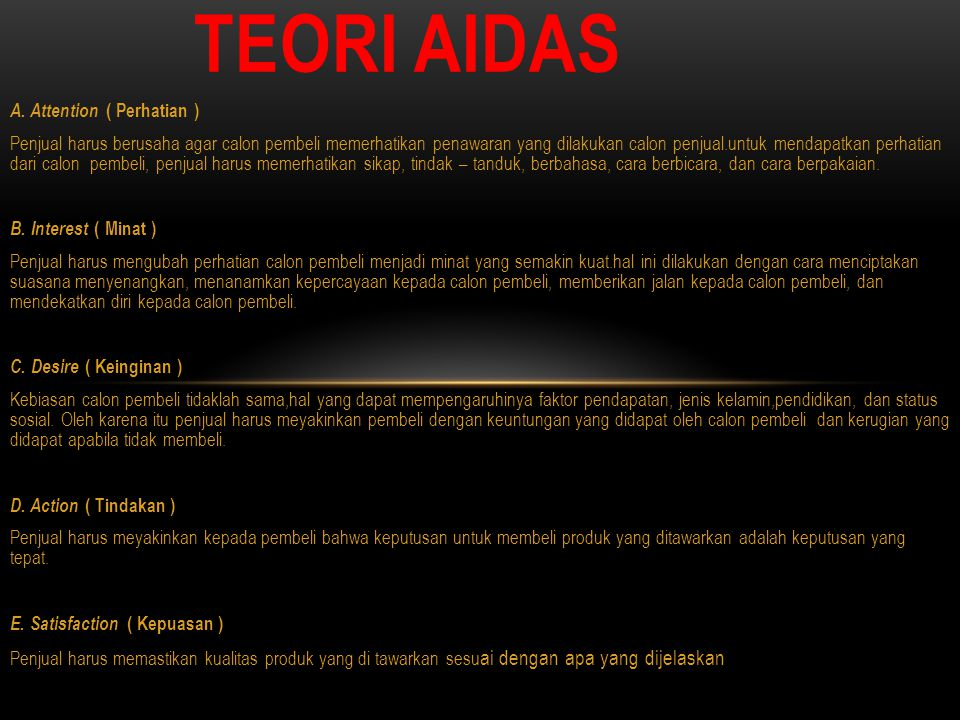 Teori AIDAS A. Attention ( Perhatian )