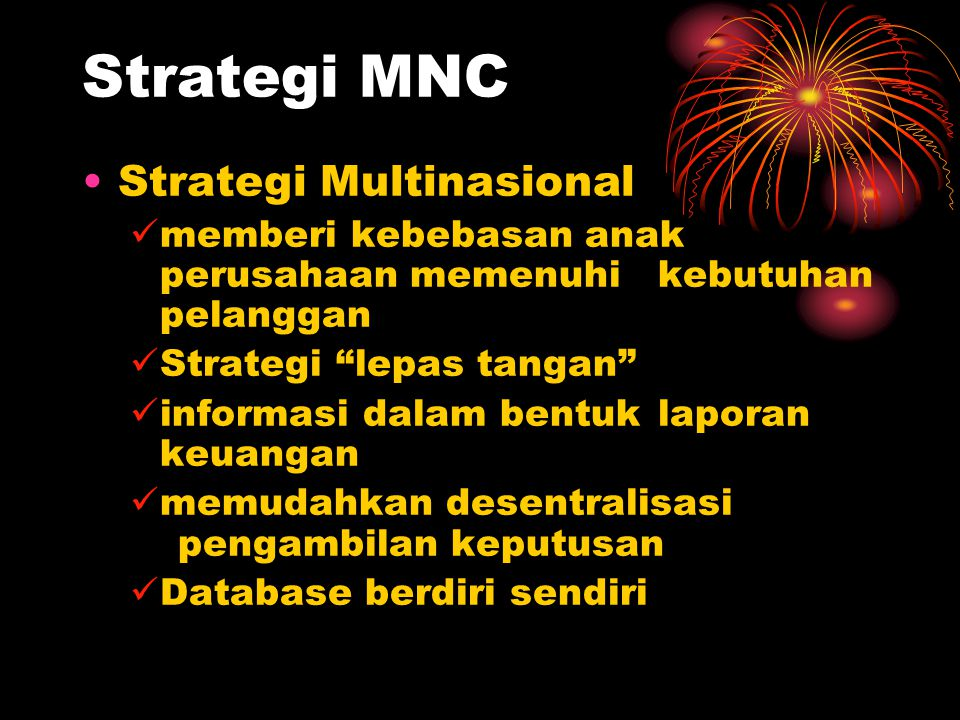 Strategi MNC Strategi Multinasional