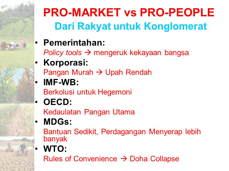 PRO-MARKET vs PRO-PEOPLE Dari Rakyat untuk Konglomerat