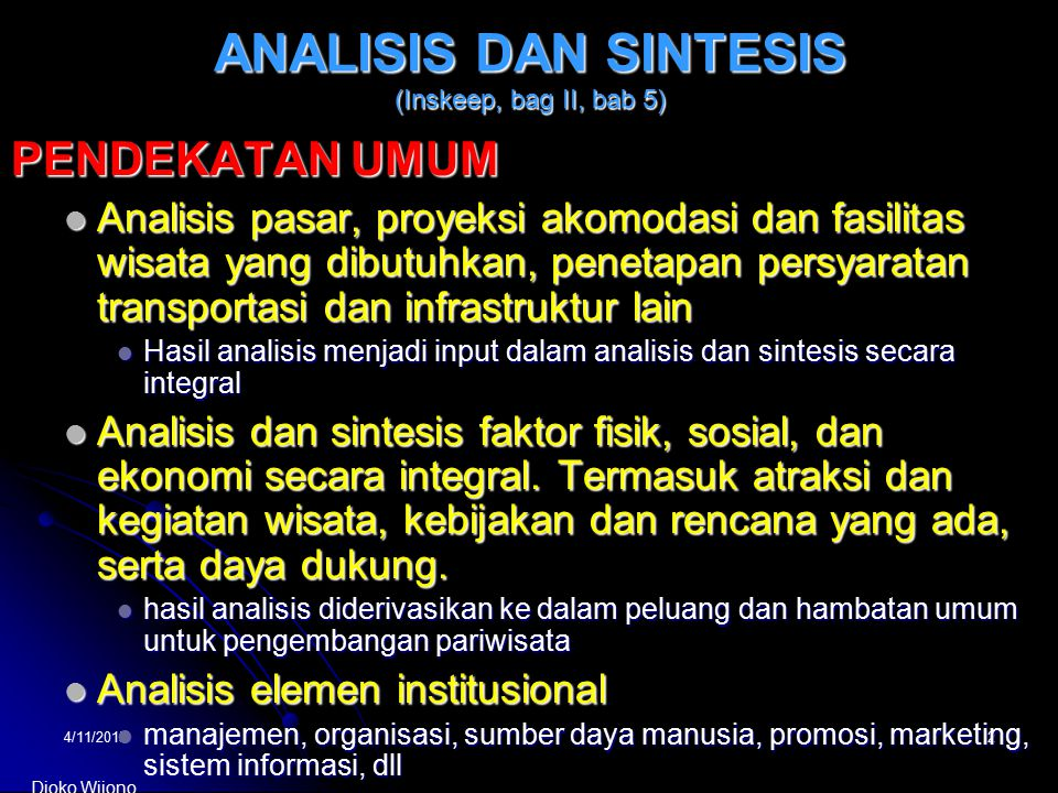 ANALISIS DAN SINTESIS (Inskeep, bag II, bab 5)
