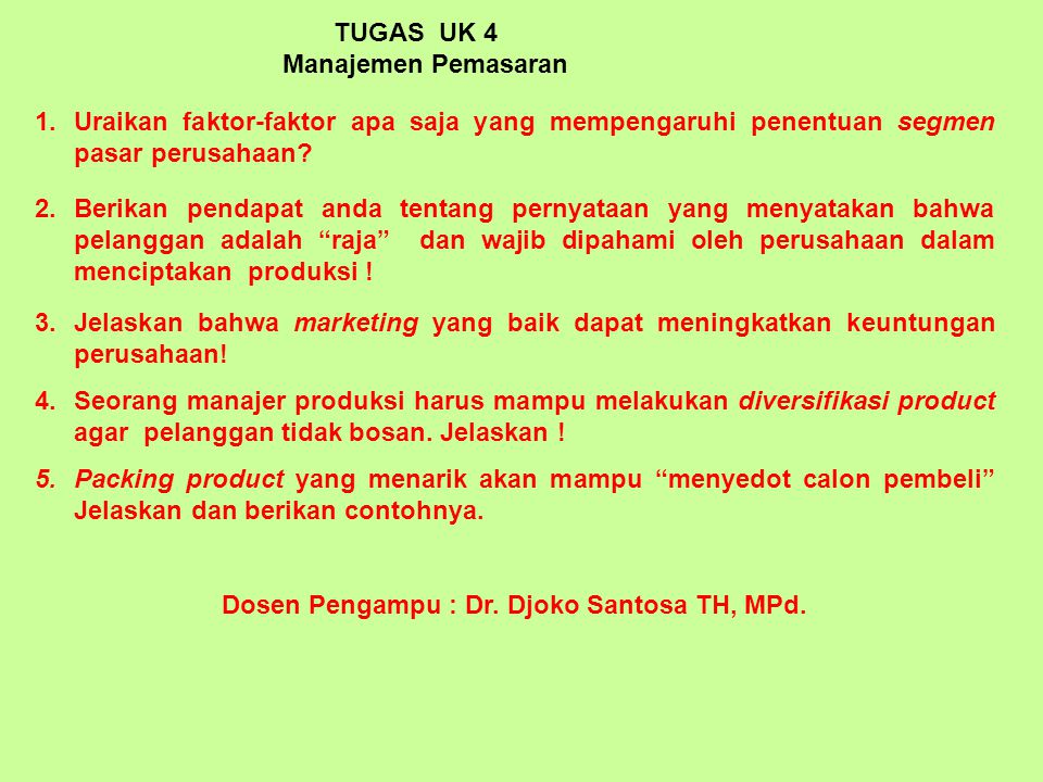 Dosen Pengampu : Dr. Djoko Santosa TH, MPd.