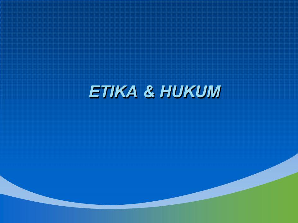 ETIKA & HUKUM