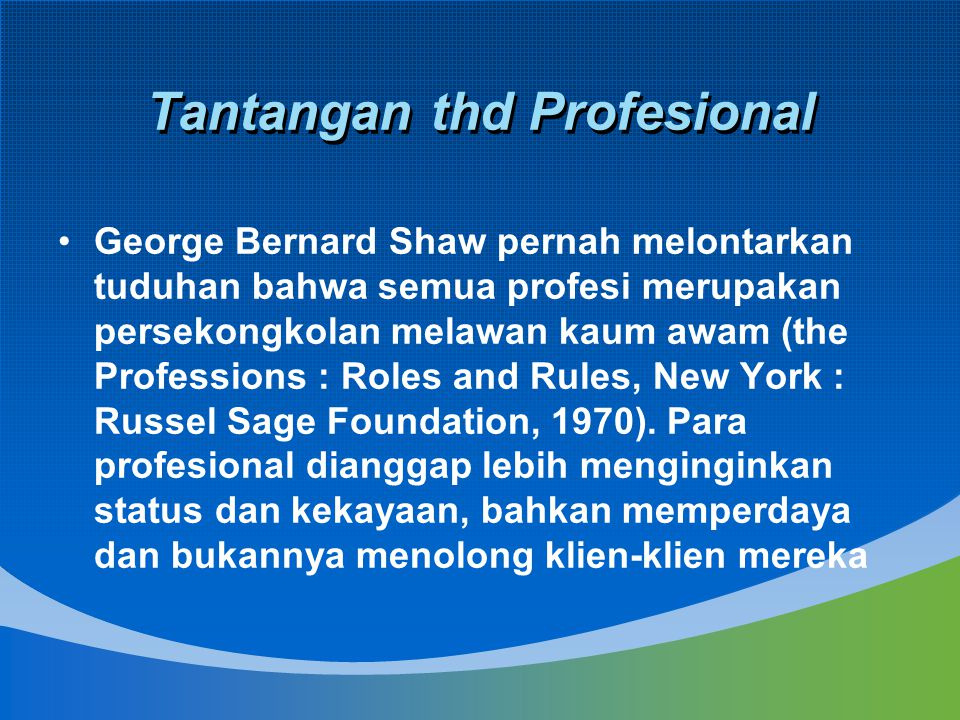 Tantangan thd Profesional