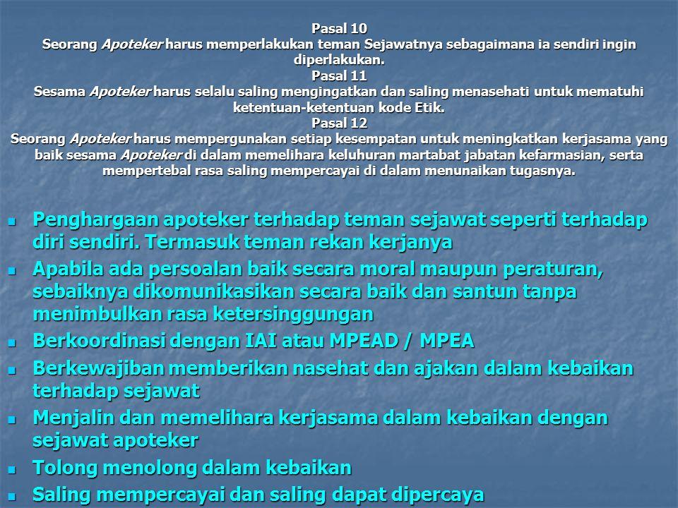 Berkoordinasi dengan IAI atau MPEAD / MPEA