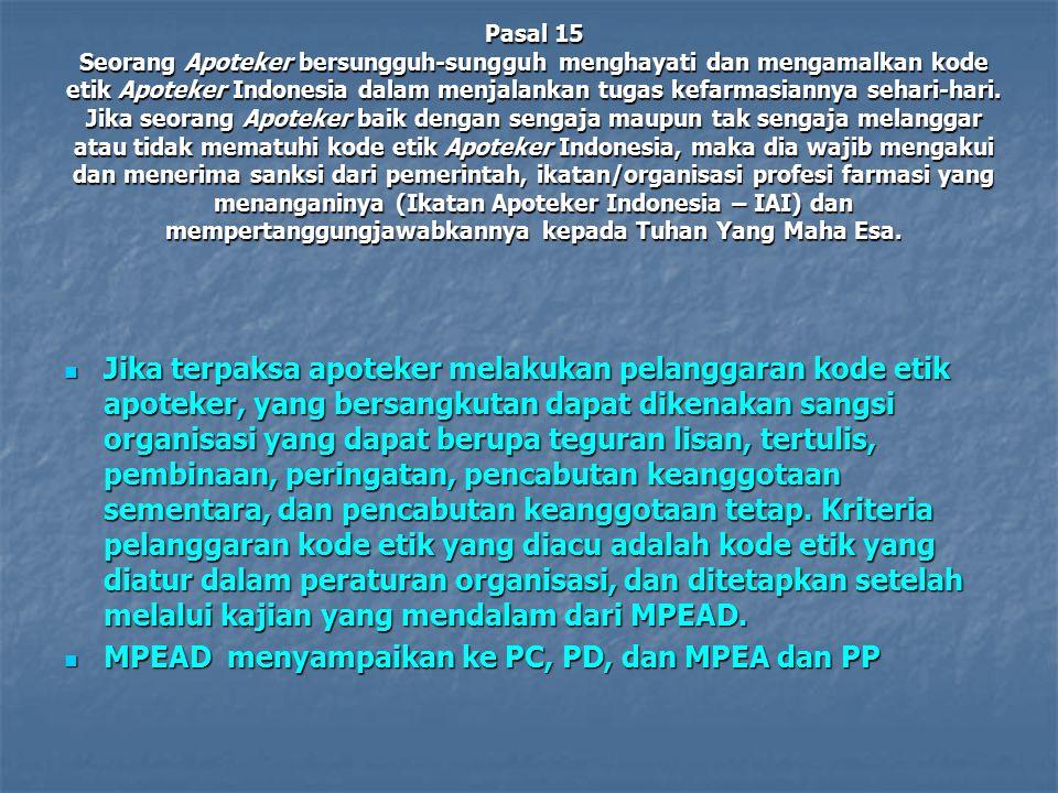 MPEAD menyampaikan ke PC, PD, dan MPEA dan PP