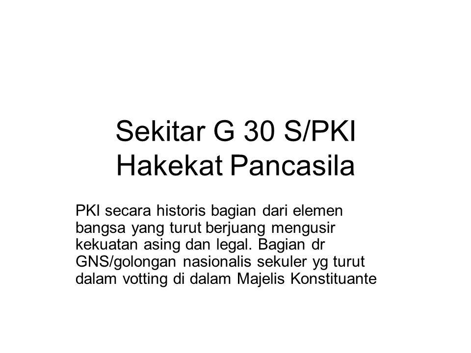 Sekitar G 30 S/PKI Hakekat Pancasila