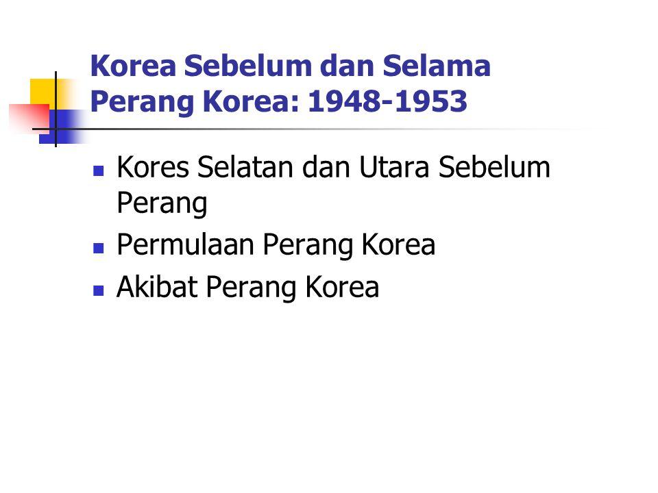 Korea Sebelum dan Selama Perang Korea: 1948-1953