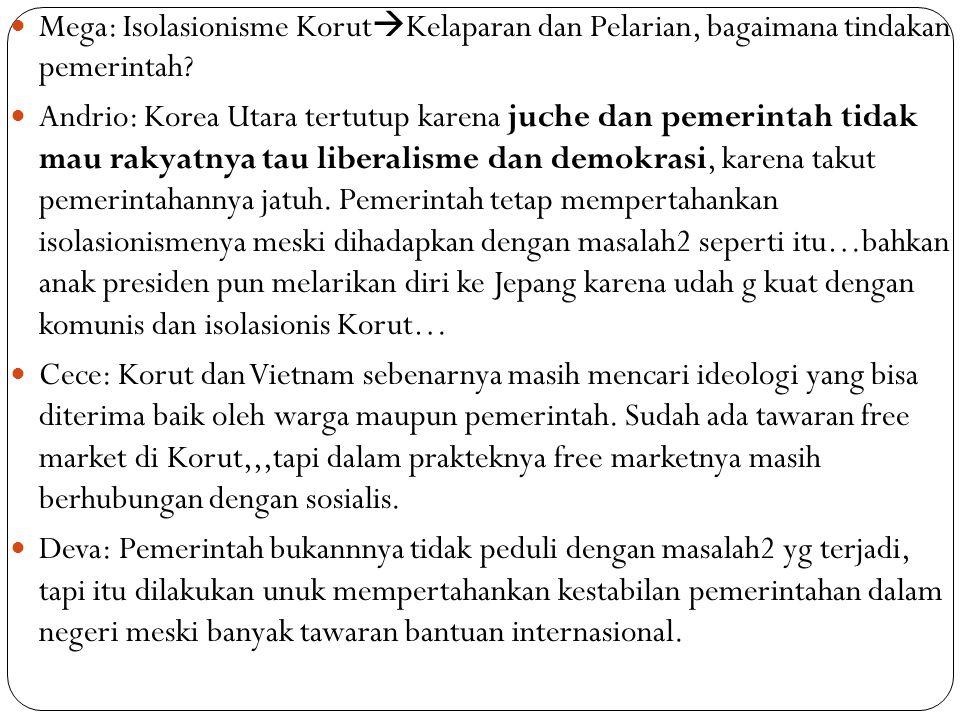 Mega: Isolasionisme KorutKelaparan dan Pelarian, bagaimana tindakan pemerintah
