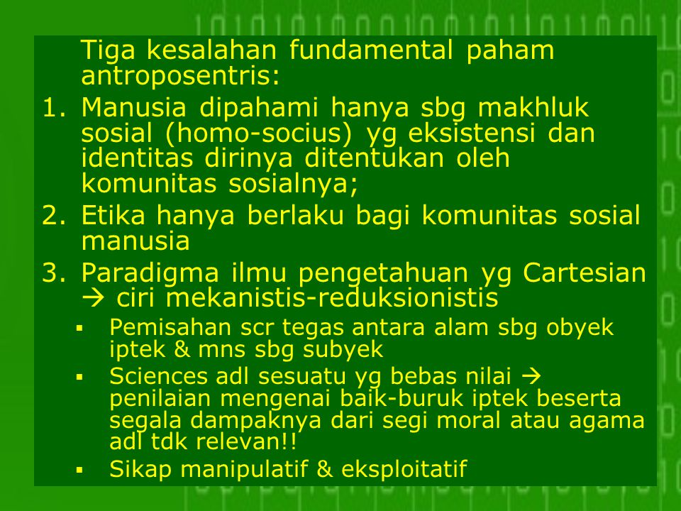 Tiga kesalahan fundamental paham antroposentris: