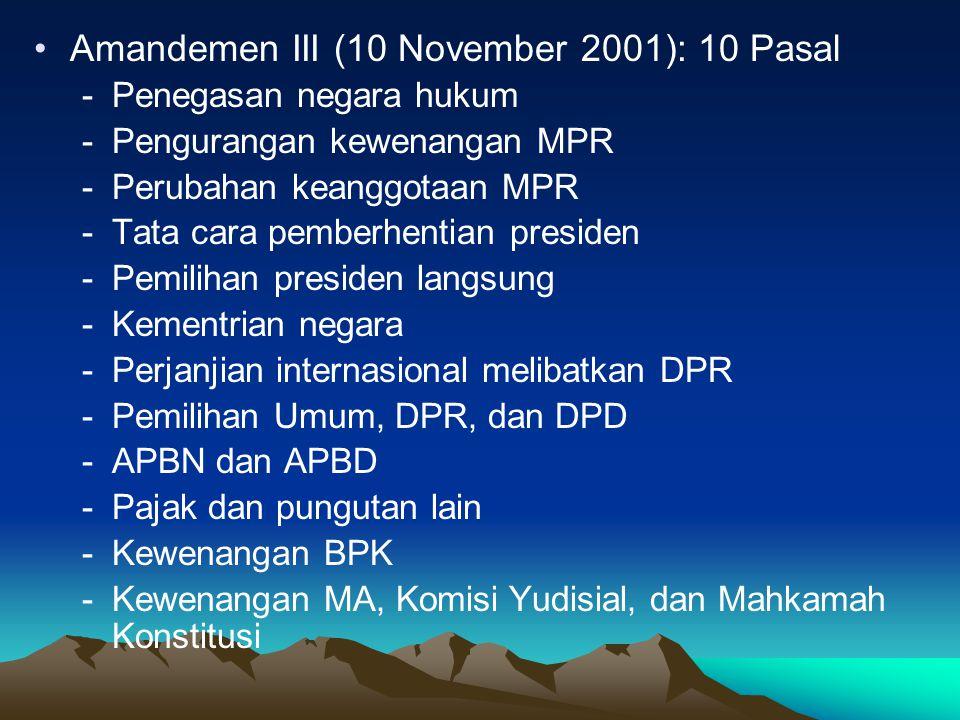 Amandemen III (10 November 2001): 10 Pasal