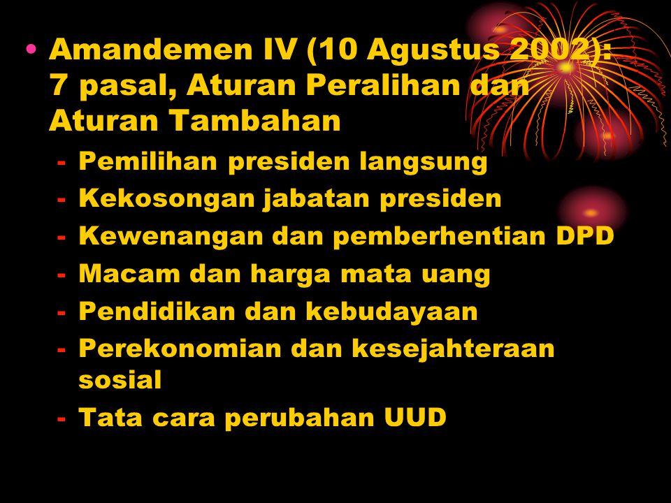 Amandemen IV (10 Agustus 2002): 7 pasal, Aturan Peralihan dan Aturan Tambahan
