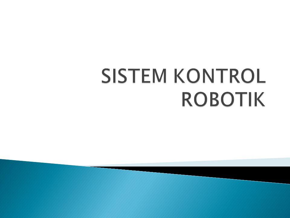 SISTEM KONTROL ROBOTIK